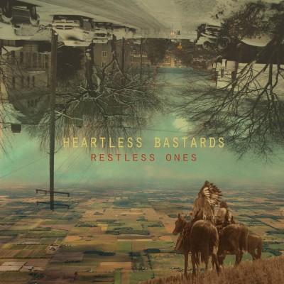 HEARTLESS_BASTARDS-restless_ones-1500x1500