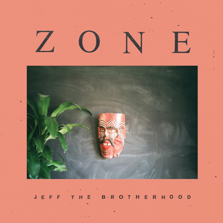 JEFFTHEBROTHERHOOD_ZONE