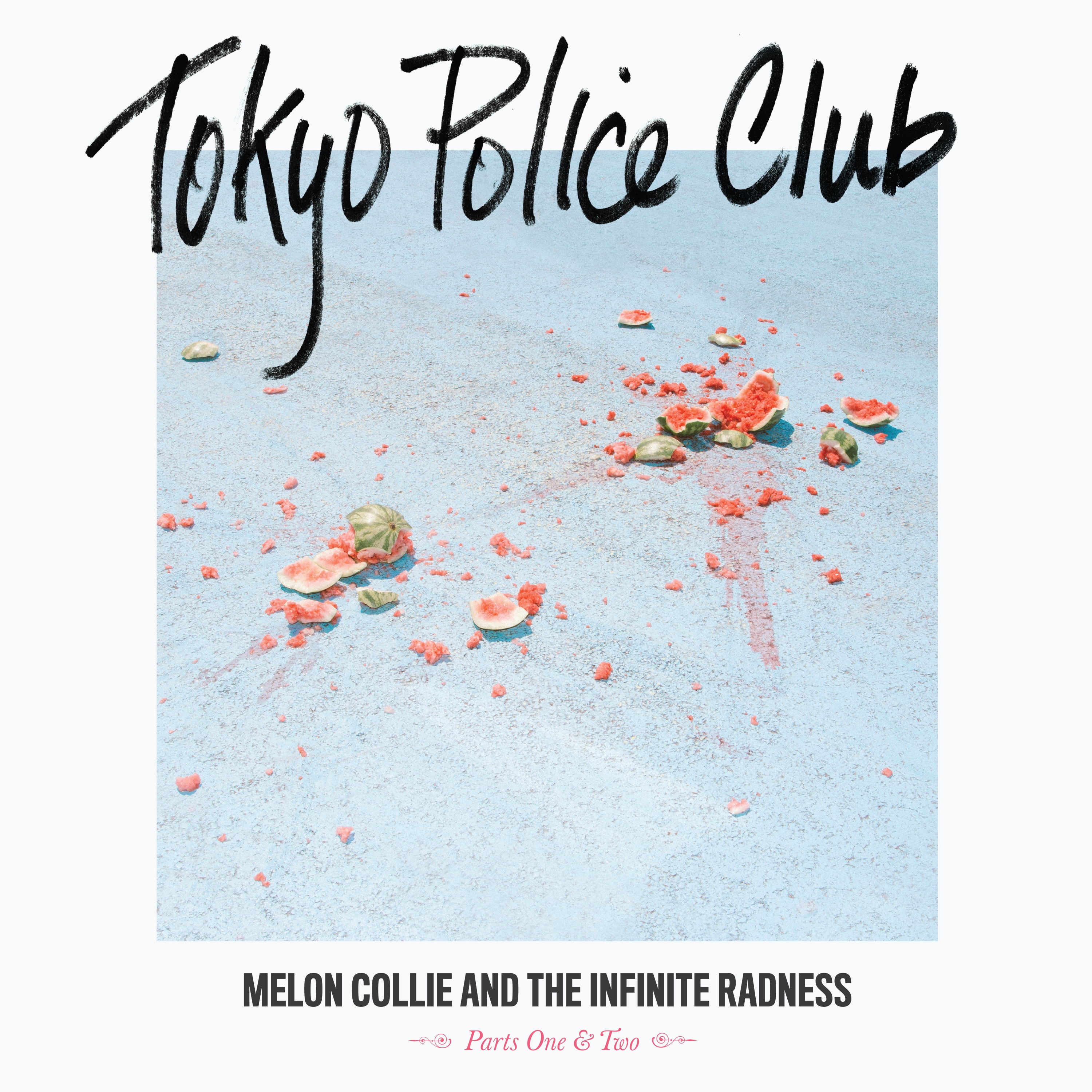 Tokyo Police Club - Melon Collie Parts One and Two