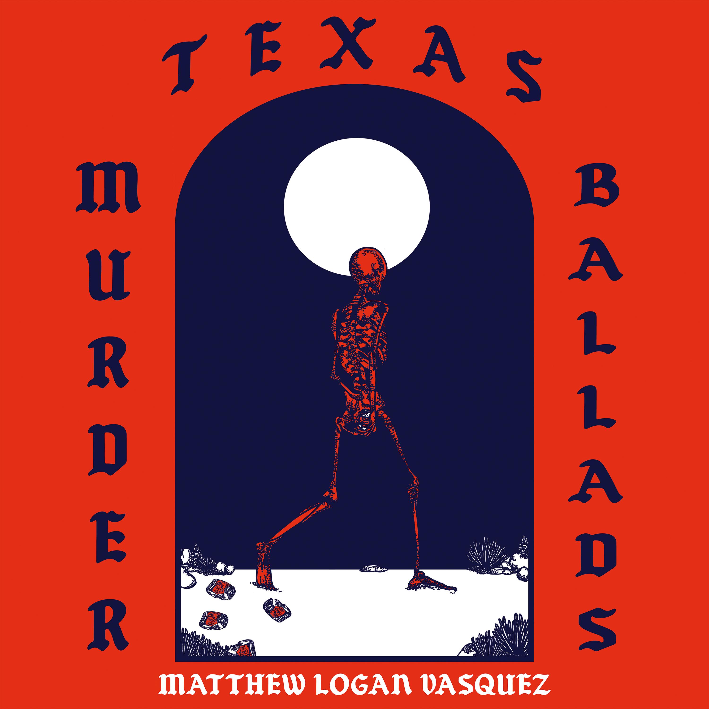 Texas Murder Ballads - Dine Alone Records